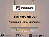A Field Guide to SEO - Google Penalty Recovery and Avoidance