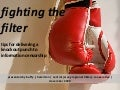 Fighting the Filter: Tips for Delivering a Knockout Punch to Information Censorship
