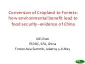 Conversion of cropland to forests: How environmental benefit lead to food security-evidence of China
