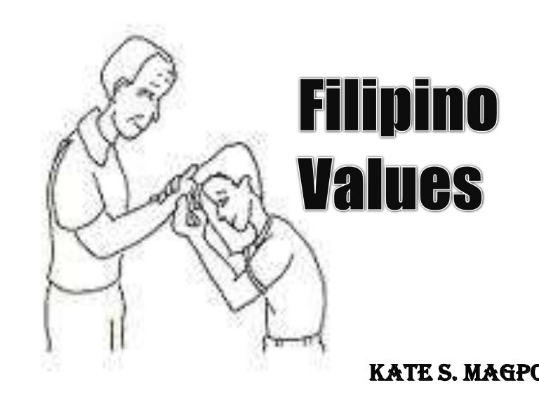 Culture Filipino Values Filipino Values