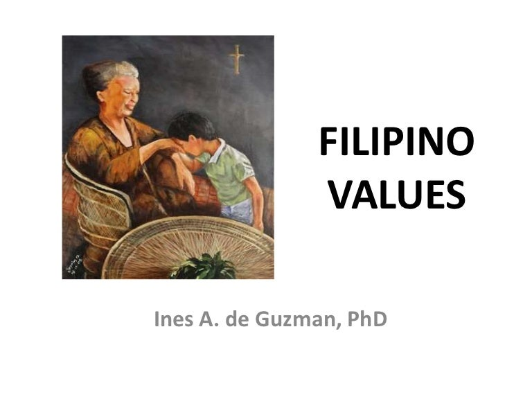 Culture Filipino Values Filipino Values For Uploading