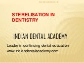 sterilisation in Dentistry /certifi...
