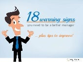 18 warning signs you need to be a better manager... plus tips to improve!