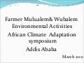 Mulualem Birhane Lieh and Wubalem Mengist Sewagne: Environmental Activities