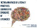 Metanarratives of Literacy Practices:  Libraries as Sponsors of Literacies