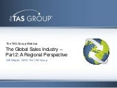 The Global Sales Industry - Where to Spend Your Time in 2013 - A Regional Perspective