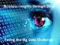 Big Data Challenge: Org, Tech and Process