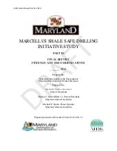 Maryland Marcellus Shale Safe Drilling Initiative Study - Final Report/Recommendations