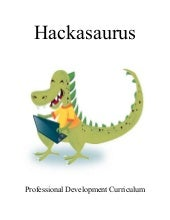 Hackasaurus Professional Developmen...
