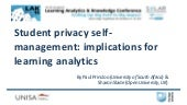 Student privacy self-management: Implications for learning analytics
