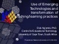 Use of Emerging Technologies and transformation of teaching/learning practices