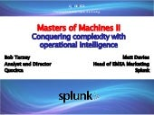 Masters of Machines II: Conquering complexity with operational intelligence