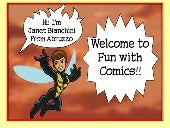 Fun with Comics! A Mini Presentation.