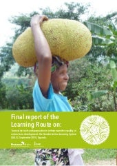 Final Report on the Learning Route on Gender and Value Chain Development_ September 2014 Uganda