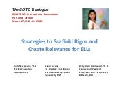 Strategies to Scaffold Rigor and Create Relevance for ELLs-TESOL 2014