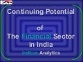 Continuing Opportunities in the Indian Financial Sector