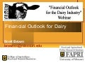 Financial Outlook for Dairy - Scott Brown