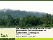 The changing architecture of forest governance and investment in sustainable landscapes