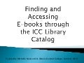 Finding and Accessing E-Books at ICC