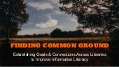 Finding Common Ground for Librarians in Information Literacy