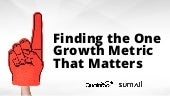 The One Growth Metric that Matters