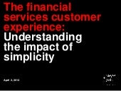 The financial services customer experience: Understanding the impact of simplicity