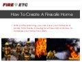 How To Create A Firesafe Home