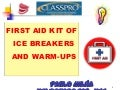 First Aid Kit for Ice Breakers and Warm ups