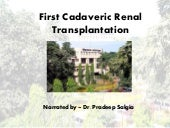 First cadaveric renal transplantation