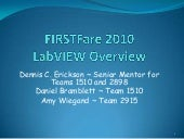 First fare 2010 lab-view overview