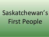 Saskatchewan's First People