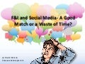 F&I and Social Media- A Good Match or a Waste of Time?