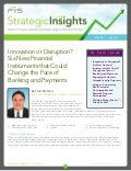 Fis strategic insights   vol 7 may 2012