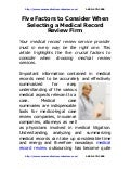 Five factors to_consider_when_selecting_a_medical_record_review_firm