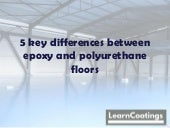 Five key differences between epoxy and polyurethane floors
