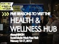 Five Reasons to Visit the Health & Wellness Hub During Social Media Week NYC