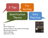 Five Tips for Turning Gamification ...