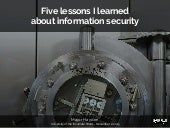 Five things I learned about information security