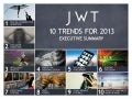 JWT: 10 Trends for 2013 - Executive Summary