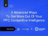 3 Advanced Ways To Get More Out of Your PPC Competitive Intelligence