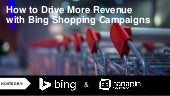 How to Drive More Revenue with Bing Shopping Campaigns