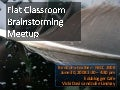 Flat Classrooms Birds of a Feather Discussion