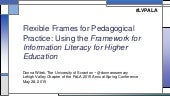 Flexible Frames for Pedagogical Practice: Using the Framework for Information Literacy for Higher Education