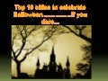 Top 10 cities to spend Halloween