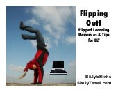 Flipped Out! Resources & Tips for t...