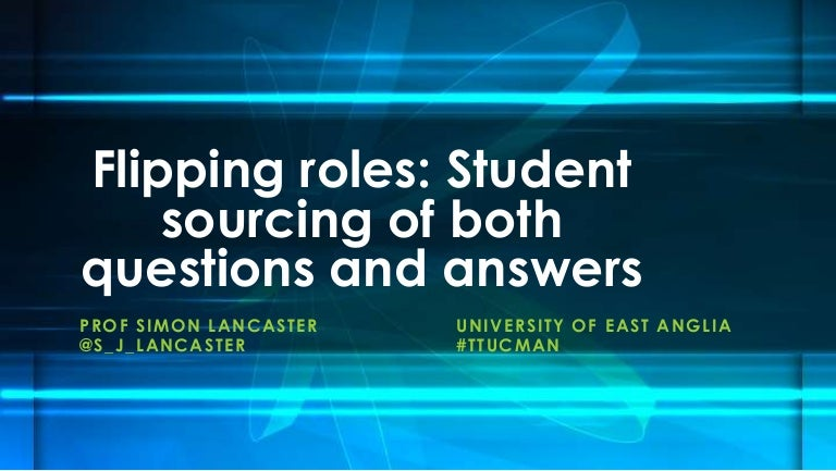 Flipping roles student sourcing of both questions and answers