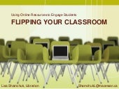 Flipping Your Classroom - Using Onl...