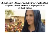 Angelina Jolie Pleads For Pakistan ...