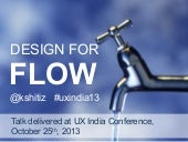 Design for Flow