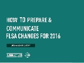 FLSA Update: How to Plan, Prepare & Communicate Changes to Employees